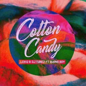 LeriQ - Cotton Candy ft. DJ Tunez & Burna Boy